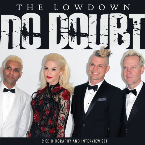 No Doubt Lowdown