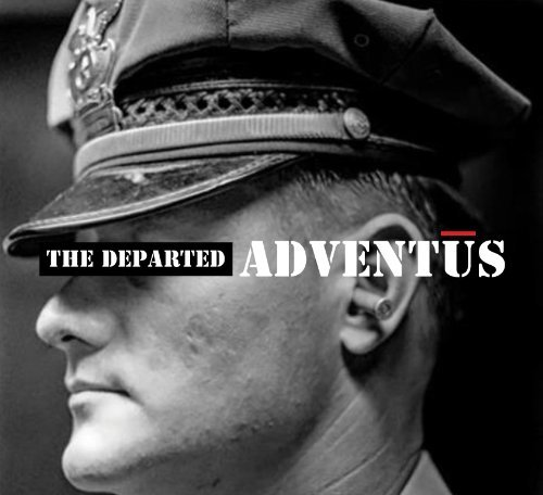 Departed Adventus