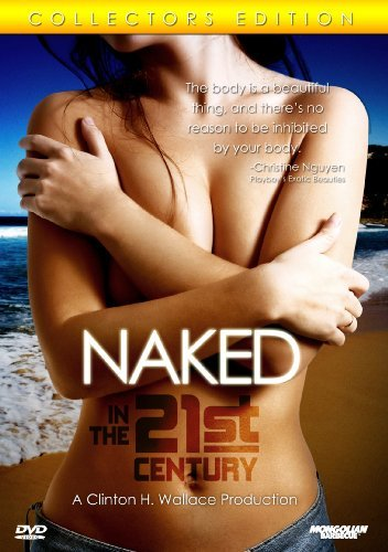 Naked In The 21st Century Naked In The 21st Century Nr
