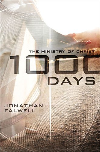 Jonathan Falwell 1000 Days The Ministry Of Christ