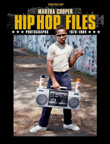 Martha Cooper Hip Hop Files Photographs 1979 1984