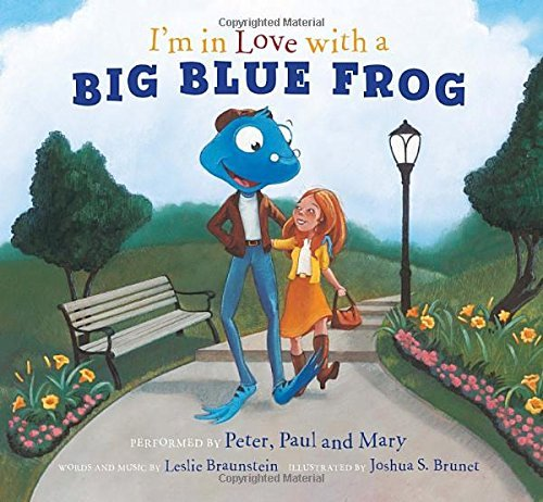 Peter Paul And Mary I'm In Love With A Big Blue Frog [with CD (audio)]