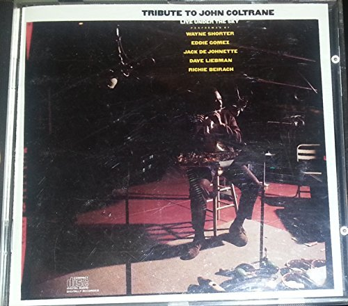 Tribute To John Coltrane Live Under The Sky