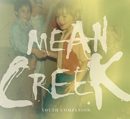 Mean Creek Youth Companion