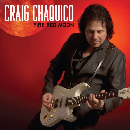 Craig Chaquico Fire Red Moon