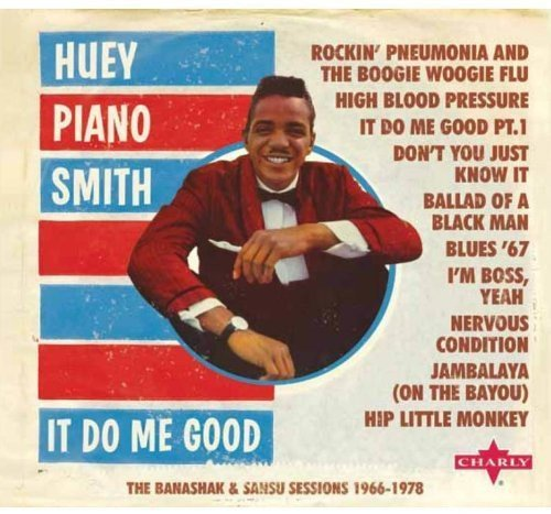 Huey Piano Smith It Do Me Good The Banashak San