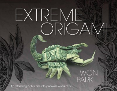 Won Park Extreme Origami Transforming Dollar Bills Into Priceless Works Of
