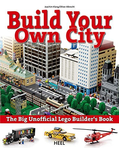 Joachim Klang The Big Unofficial Lego Builder's Book Build Your Own City