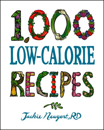 Jackie Newgent 1 000 Low Calorie Recipes