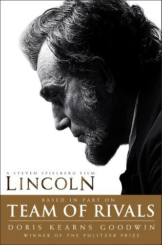 Doris Kearns Goodwin Team Of Rivals Lincoln Film Tie In Edition Media Tie In