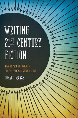 Donald Maass Writing 21st Century Fiction High Impact Techniques For Exceptional Storytelli