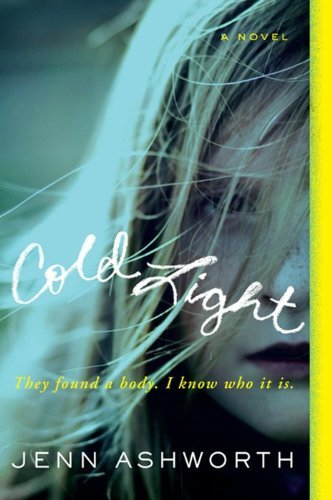 Jenn Ashworth Cold Light