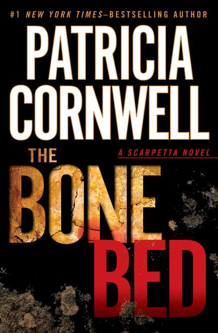Patricia Cornwell The Bone Bed