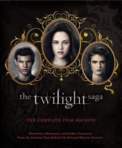 Robert Abele Twilight Saga The The Complete Film Archive Memories Mementos An