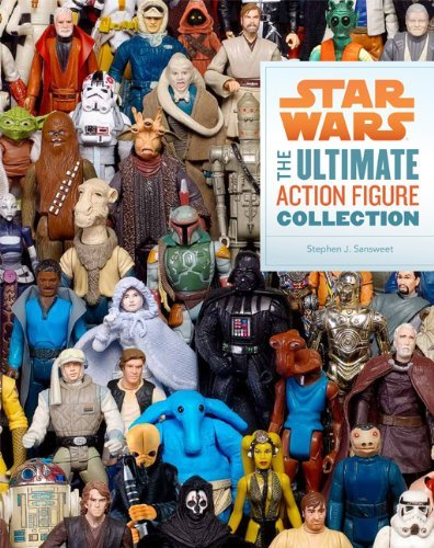 Stephen J. Sansweet Star Wars The Ultimate Action Figure Collection