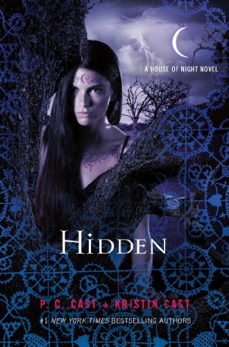 P. C. Cast Hidden A House Of Night Novel