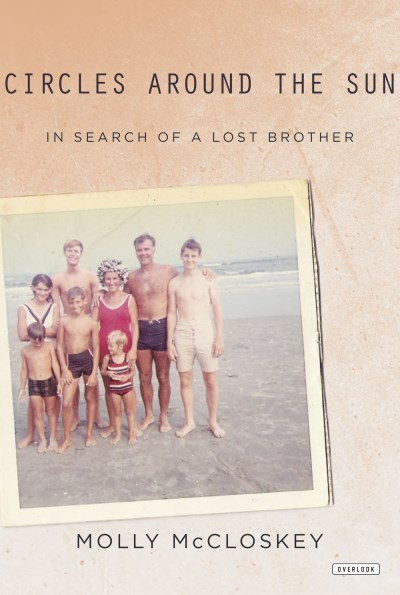 Molly Mccloskey Circles Around The Sun In Search Of A Lost Brother