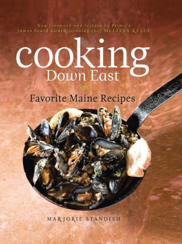 Marjorie Standish Cooking Down East Favorite Maine Recipes
