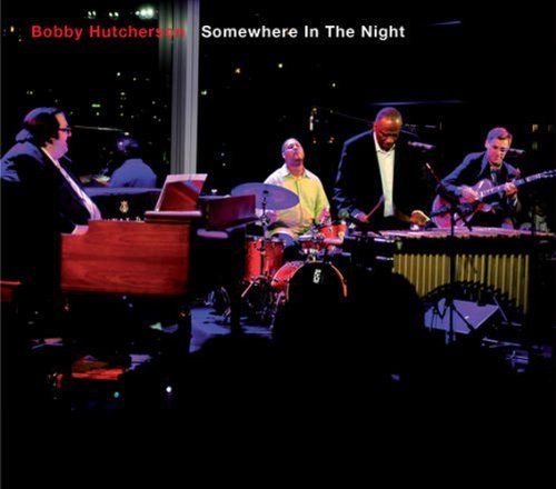 Bobby Hutcherson Somewhere In The Night