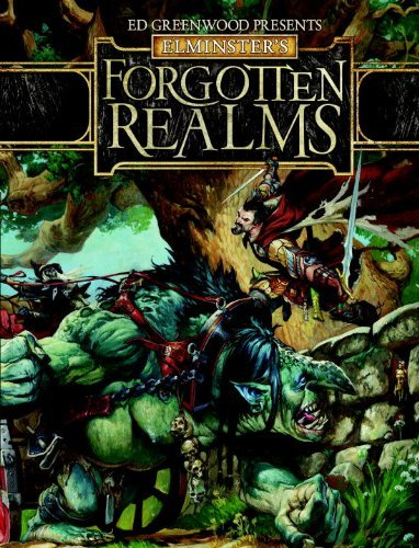Wizards Rpg Team Ed Greenwood Presents Elminster's Forgotten Realms A Dungeons & Dragons Supplement