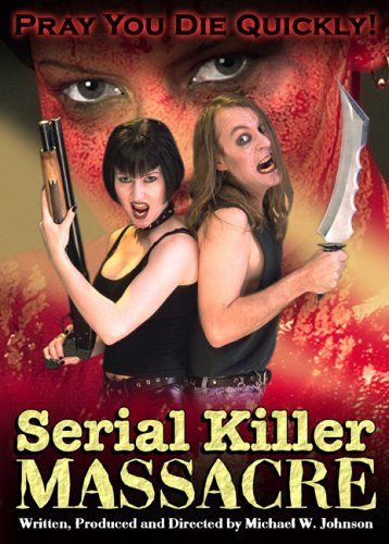 Serial Killer Massacre Serial Killer Massacre Nr