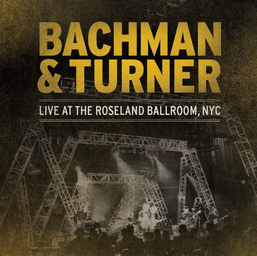 Bachman & Turner Live At The Roseland Ballroom 2 Lp