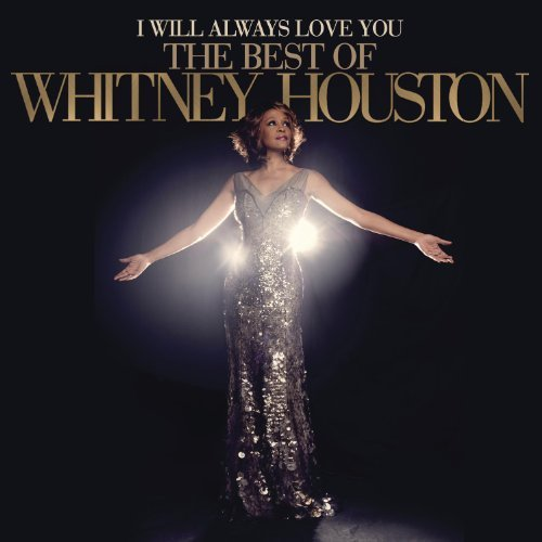 Whitney Houston I Will Always Love You Best O I Will Always Love You Best O