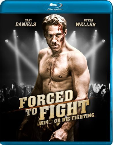Forced To Fight Daniels Weller Blu Ray Ws Nr