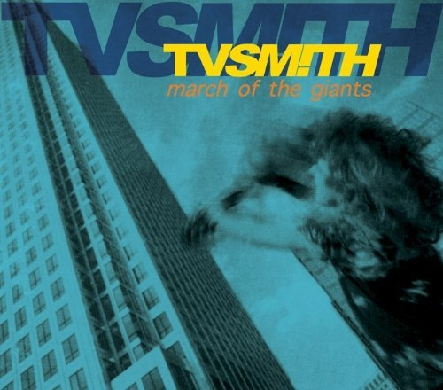 Tv Smith March Of The Giants (2012 Re M