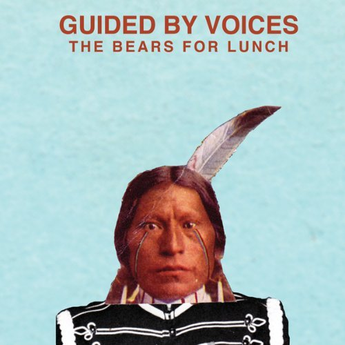 Guided By Voices Bears For Lunch
