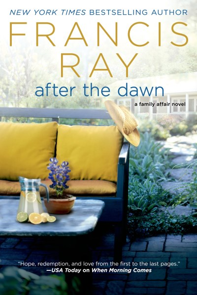 Francis Ray After The Dawn A Family Affair Novel