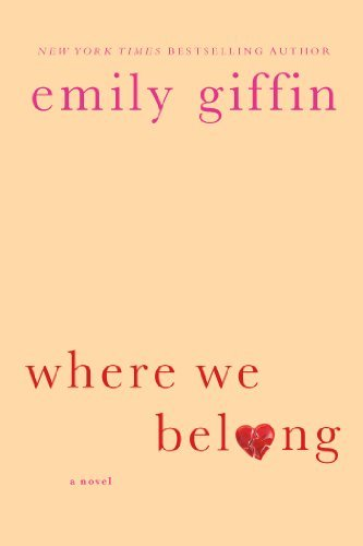 Emily Giffin Where We Belong