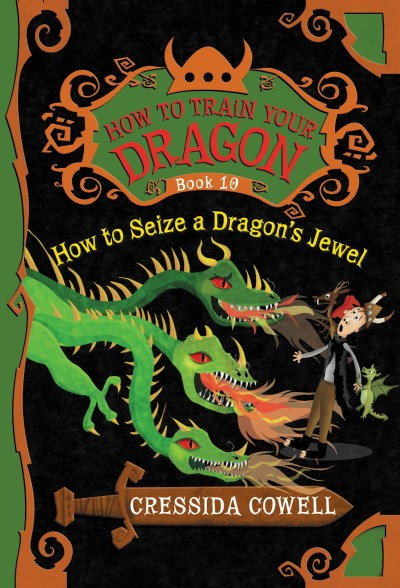 Cressida Cowell How To Train Your Dragon How To Seize A Dragon's Jewel
