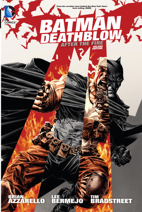 Brian Azzarello Batman Deathblow After The Fire Deluxe