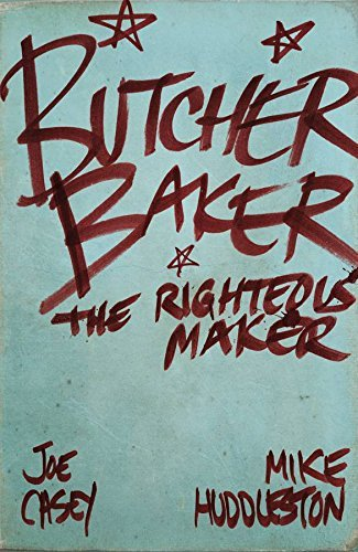 Joe Casey Butcher Baker The Righteous Maker