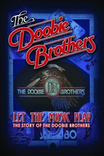 Doobie Brothers Doobie Brothers Let The Music