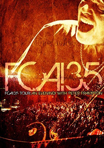 Peter Frampton Fca! 35 Tour An Evening With P 2 DVD