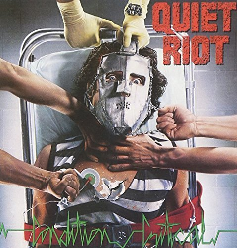 Quiet Riot Condition Critical Condition Critical