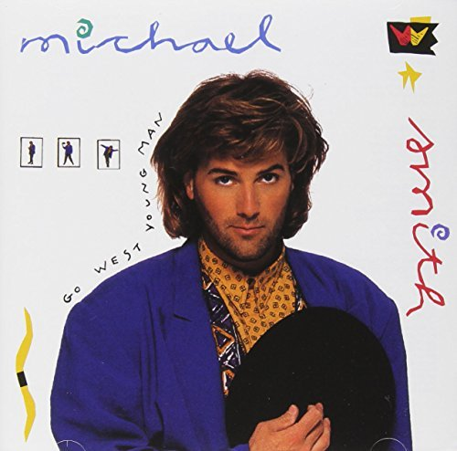 Michael W. Smith Go West Young Man