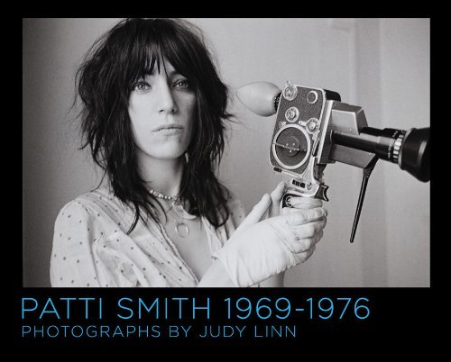 Judy Linn Patti Smith 1969 1976