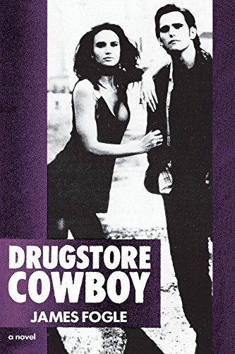 James Fogle Drugstore Cowboy