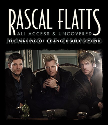Rascal Flatts All Access & Uncovered