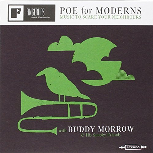 Buddy & His Spooky Frie Morrow Poe For Moderns Music To Scar