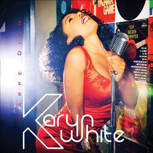 Karyn White Carpe Diem