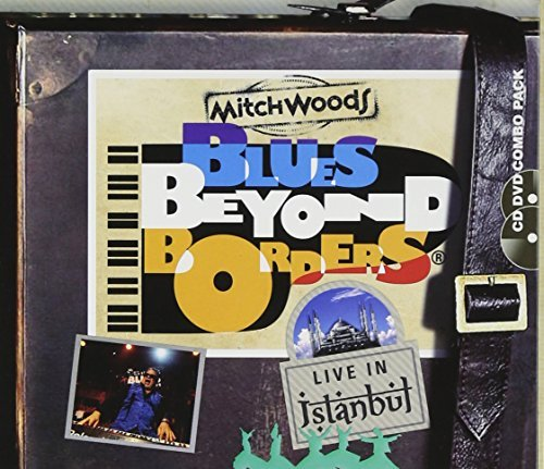 Mitch Woods Blues Beyond Borders Live Ini Incl. DVD
