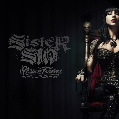 Sister Sin Now & Forever