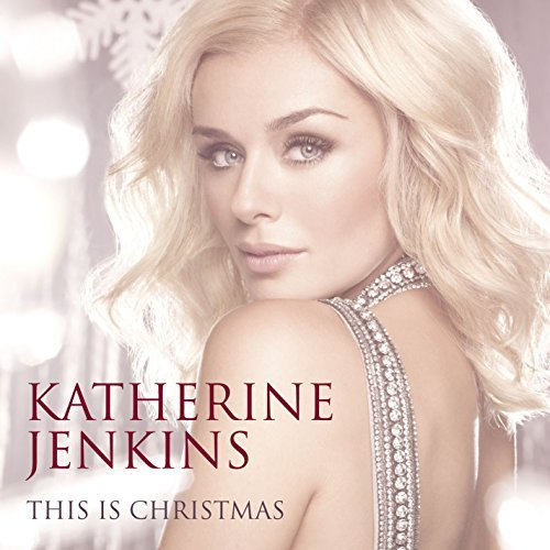 Katherine Jenkins This Is Christmas