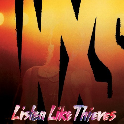 Inxs Listen Like Thieves X