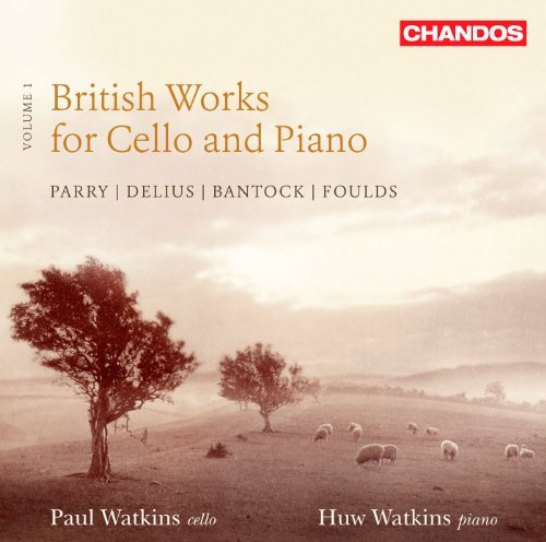 Parry Foulds Delius Bantock British Works For Cello & Pian Watkins*p. Watkins*h.