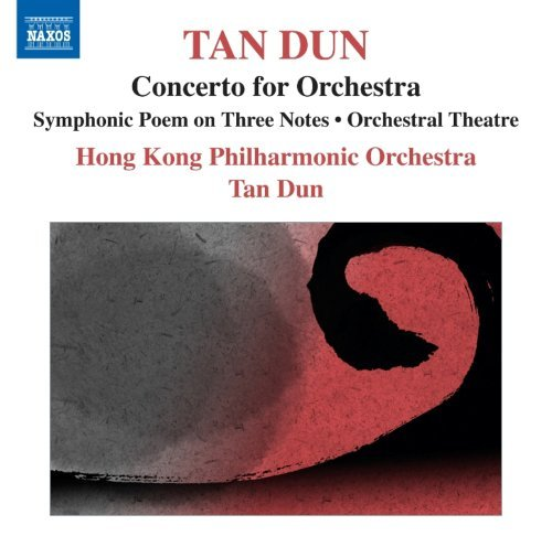 Tan Dun Symphonic Poem Of 3 Notes Orch Hong Kong Philharmonic Tan Dun